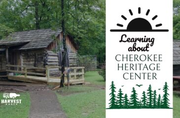 Learning about Cherokee Heritage Center