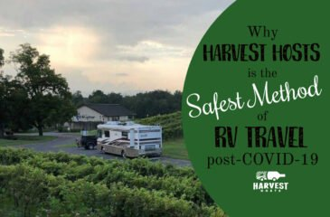Why Harvest Hosts is the Safest Method of RV Travel Post-COVID-19