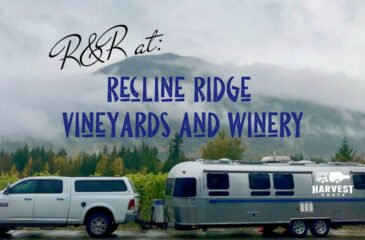 R&R at Recline Ridge Vineyards and Winery