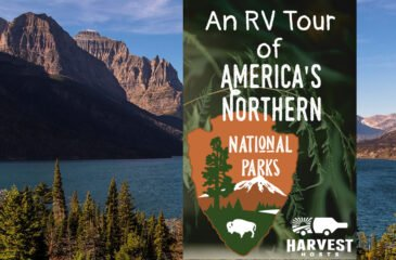 An RV Tour of America's Northern National Parks