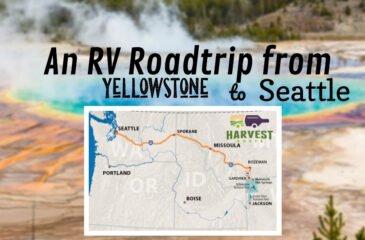 An RV Road Trip from Yellowstone to Seattle