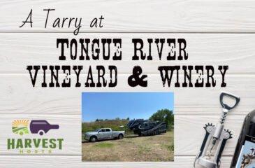 A Tarry at Tongue River Vineyard and Winery