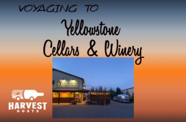 Voyaging to Yellowstone Cellars and Winery