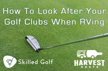 How To Look After Your Golf Clubs When RVing