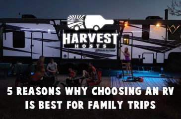 5 Reasons Why Choosing an RV Is Best For Family Trips