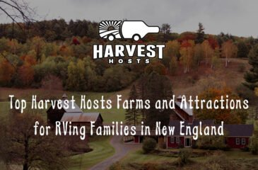 Top Harvest Hosts Farms and Attractions for RVing Families in New England