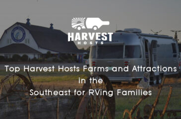 Top Harvest Hosts Farms and Attractions in the Southeast for RVing Families
