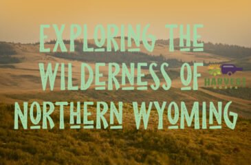 Exploring the Wilderness of Northern Wyoming