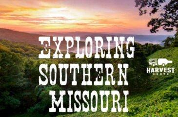 Exploring Southern Missouri