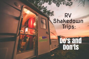 RV Shakedown Trips Do's and Don'ts