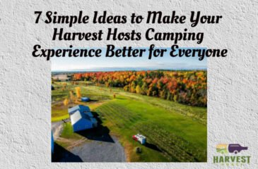 7 Simple Ideas to Make Your Harvest Hosts Camping Experience Better for Everyone | How to Camp at a Harvest Hosts Location